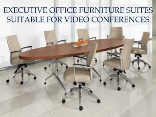 Executive Office Furniture Suites Suitable For Video Confere