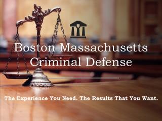 Boston Massachusetts Criminal Defense