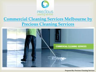 Commercial Cleaning Services Melbourne by Precious Cleaning
