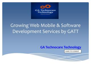 Growing Web Mobile & Software Development Services by GATT