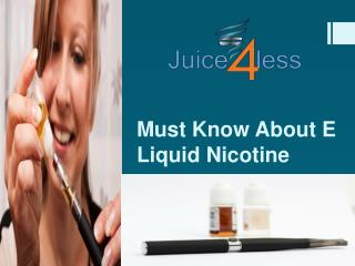 Must Know About E Liquid Nicotine