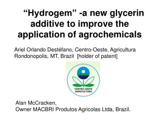 """""""Hydrogem"""" -a new glycerin additive to improve the application of agrochemicals"""