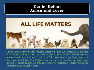 Daniel Behan - An Animal Lover