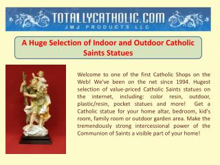 Indoor and Outdoor Catholic Saints Statues
