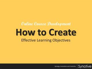 Online Course Development – How to Create Effective Learning