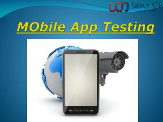 Specialized Mobile Apps Testing Present Excellence Services