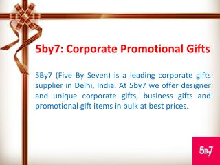 5by7: Corporate Promotional Gifts