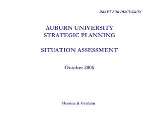 AUBURN UNIVERSITY STRATEGIC PLANNING SITUATION ASSESSMENT October 2006