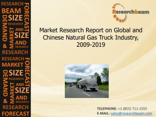 Natural Gas Truck Industry Size, Share, 2009-2019