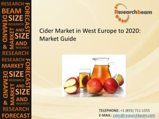 Cider Market in West Europe to 2020: Market Size, Trends