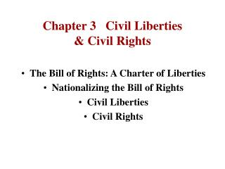 Chapter 3   Civil Liberties & Civil Rights