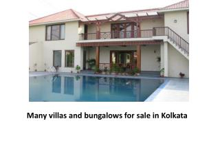 Many villas and bungalows for sale in Kolkata