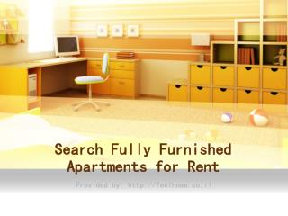 Search Fully Furnished Apartments for Rent