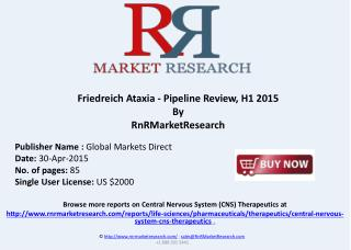 Friedreich Ataxia - Pipeline Review, H1 2015