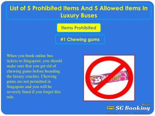List of 5 prohibited items and 5 allowed items in luxury bus