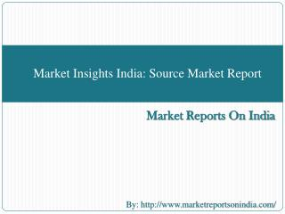Market Insights India: Source Market Report