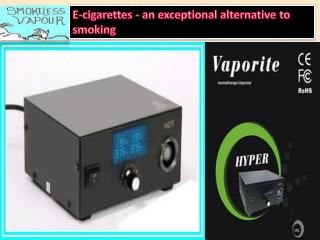 E-cigarettes - an exceptional alternative to smoking