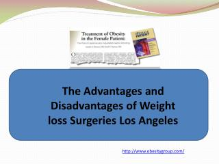 The Advantages and Disadvantages of Weight loss Surgeries Lo