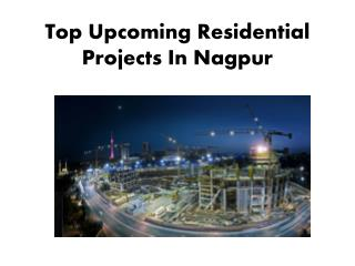 Top Upcoming Residential Projects In Nagpur