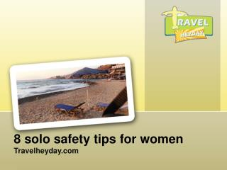 8 solo safety tips for women