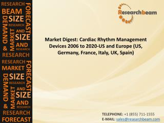 Cardiac Rhythm Management Devices 2006 to 2020-US and Europe