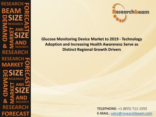 Glucose Monitoring Device Market to 2019 - Technology Adopti