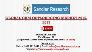 World CRM Outsourcing Market Growth to 2019 Forecast and Ana