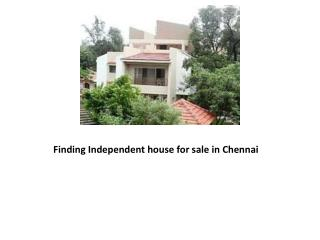 Finding Independent house for sale in Chennai