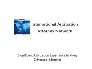 Significant Arbitration Experience