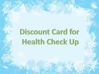 Discount on Health Checkups