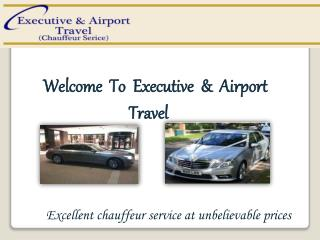 Professional Chauffeur Services - Executive & Airport Travel