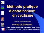 M thode pratique d entra nement  en cyclisme     l usage des pratiquants et entra neurs  concept  JP Demenois  d velopp