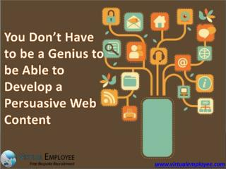 You Don't Have to be Genius to Develop Web Content
