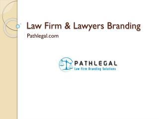 Law firm & Lawyers Branding service