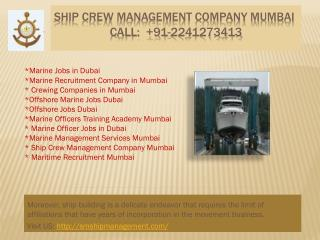 Marine Officer Jobs in Dubai, Crewing Companies in Mumbai, Offshore Marine Jobs Dubai