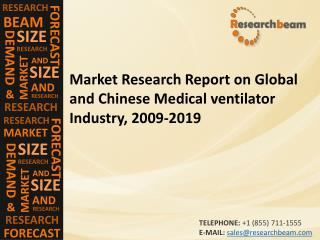 Global and Chinese Medical ventilator Industry, 2009-2019