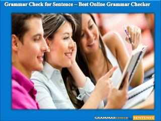 Grammar Check for Sentence – Best Online Grammar Checker