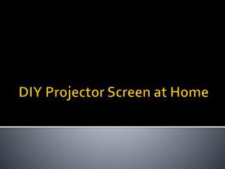 DIY Projector Screen at Home