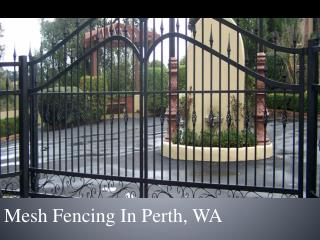 Mesh Fencing In Perth, WA