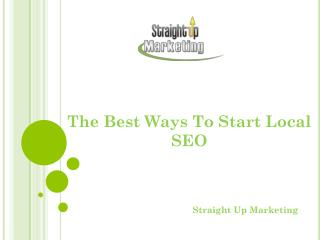 The Best Ways To Start Local SEO