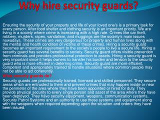 Why hire security guards ?