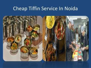 Cheap Tiffin Service In Noida