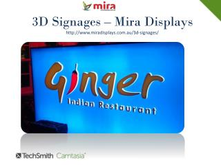Drag the attention of the customers by 3D signage.