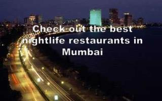 Check out the best nightlife restaurants in Mumbai