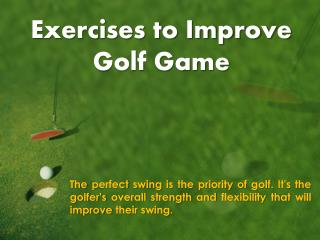 Golf Improving Exercises
