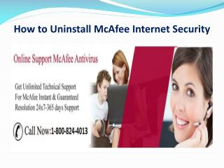 (1-800-824-4013) How to Uninstall McAfee Internet Security