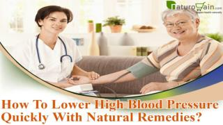 How To Lower High Blood Pressure Quickly With Natural