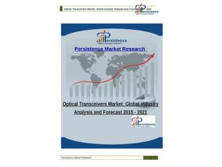 Optical Transceivers Market: Global Industry Analysis and Fo