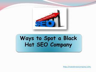 Ways to Spot a Black Hat SEO Company