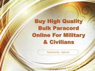 Buy High Quality Bulk Paracord Online For Military & Civilia